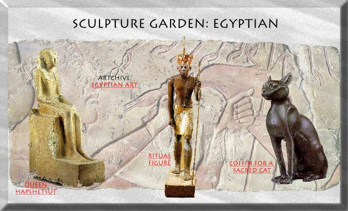 Artchive: Sculpture Garden - EGYPTIAN