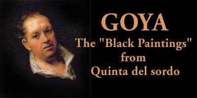 GOYA, The Black Paintings